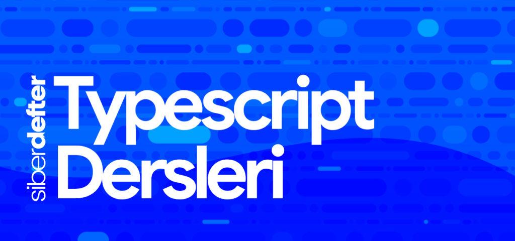 Typescript Dersleri: Class (Sınıf) Yapısı