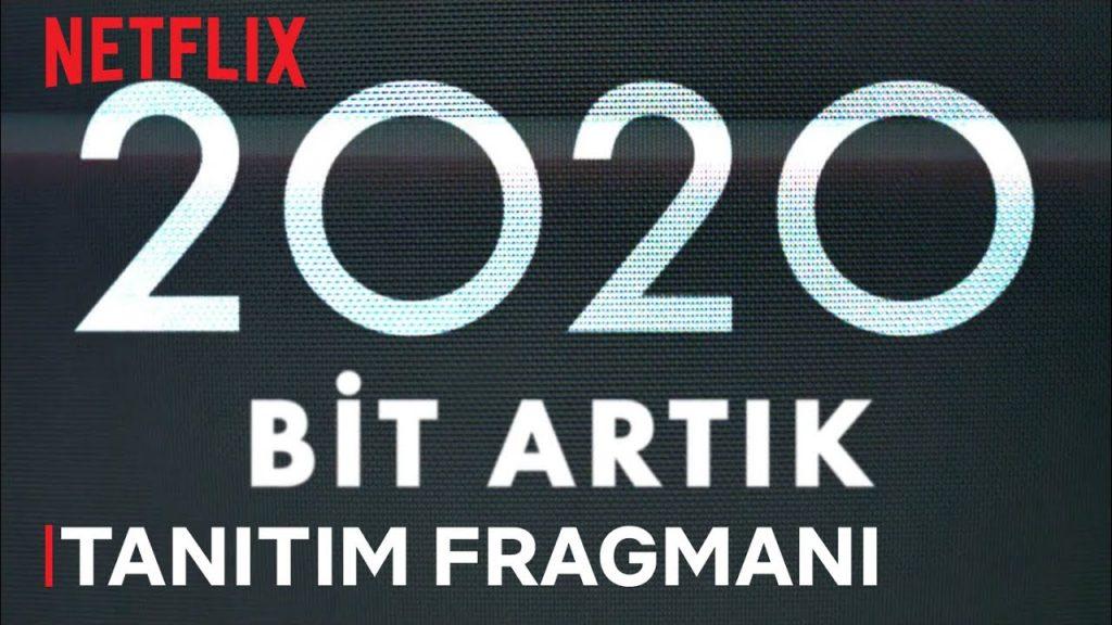Netflix'den Yeni Film: 2020 Bit Artık!