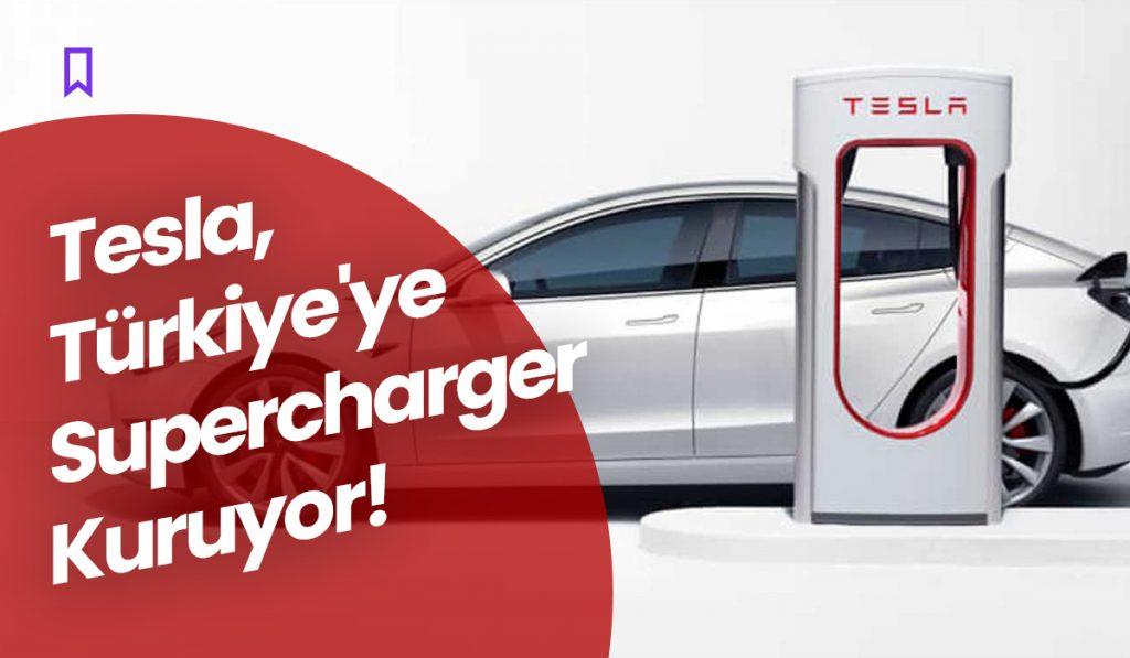 Tesla, Türkiye'ye Supercharger Kuruyor!