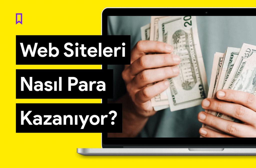 Web Siteleri Nasıl Para Kazanır?