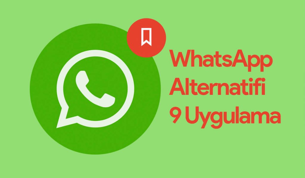 WhatsApp Alternatifi 9 Uygulama