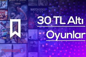 30 TL Altı Oyunlar